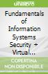 Fundamentals of Information Systems Security + Virtual Security Cloud Labs