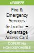 Fire & Emergency Services Instructor + Advantage Access Card