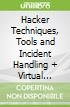 Hacker Techniques, Tools and Incident Handling + Virtual Security Cloud Access