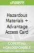 Hazardous Materials + Advantage Access Card