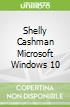 Shelly Cashman Microsoft Windows 10