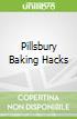 Pillsbury Baking Hacks