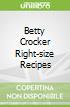Betty Crocker Right-size Recipes