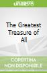 The Greatest Treasure of All