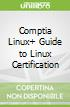 Comptia Linux+ Guide to Linux Certification