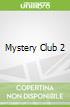 Mystery Club 2