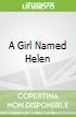 A Girl Named Helen