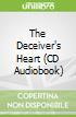 The Deceiver's Heart (CD Audiobook)