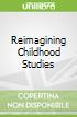 Reimagining Childhood Studies