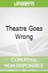 Theatre Goes Wrong
