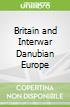 Britain and Interwar Danubian Europe