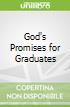 God's Promises for Graduates