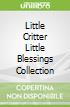 Little Critter Little Blessings Collection