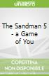 The Sandman 5 - a Game of You