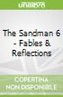 The Sandman 6 - Fables & Reflections