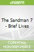 The Sandman 7 - Brief Lives