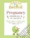 Pregnancy Journal & Planner