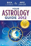 Your Astrology Guide 2012