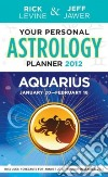 Your Personal Astrology Guie 2012 Aquarius