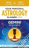 Your Personal Astrology Guide 2012 Gemini
