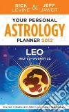Your Personal Astrology Guide 2012 Leo