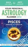 Your Personal Astrology Guide 2012 Pisces