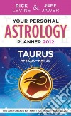 Your Personal Astrology Guide 2012 Taurus