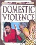 Domestic Violence libro in lingua di Cefrey Holly
