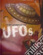 The Legend of UFOs libro in lingua di Troupe Thomas Kingsley, Vignaga Francesca Dafne (ILT)