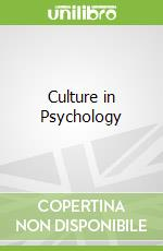Culture in Psychology libro in lingua di Charles Crook