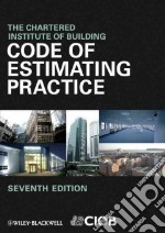 Code of Estimating Practice libro in lingua di Chrt Inst Buil