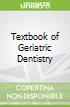 Textbook of Geriatric Dentistry
