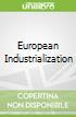 European Industrialization