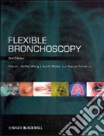 Flexible Bronchoscopy libro in lingua di Wang Ko-Pen M.D. (EDT), Mehta Atul C. (EDT), Turner J. Francis Jr. M.D. (EDT)