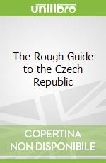 The Rough Guide to the Czech Republic libro in lingua di Humphreys Rob