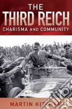 The Third Reich libro in lingua di Kitchen Martin
