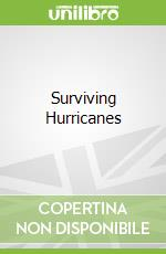 Surviving Hurricanes libro in lingua di Elizabeth Raum
