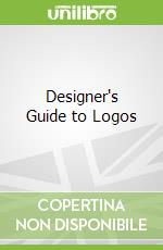 Designer's Guide to Logos libro in lingua di James Kurtz III