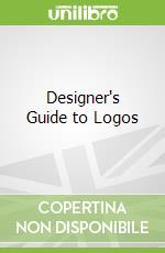 Designer's Guide to Logos libro in lingua di James Kurtz III