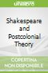 Shakespeare and Postcolonial Theory