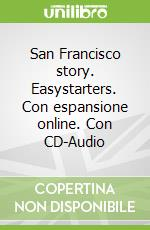 San Francisco Story Bk & CD libro in lingua di John Escott