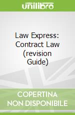Law Express: Contract Law (revision Guide) libro in lingua di Stefan Fafinski