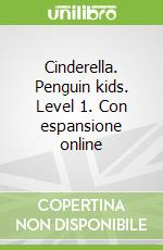 Penguin Kids 1 Cinderella Reader libro in lingua