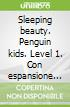Penguin Kids 1 Sleeping Beauty Reader