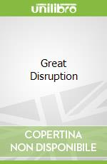 Great Disruption libro in lingua di Paul Gilding