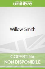 Willow Smith libro in lingua di Edwards Posy