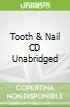 Tooth & Nail CD Unabridged
