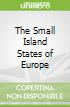 The Small Island States of Europe