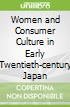 Women and Consumer Culture in Early Twentieth-century Japan