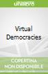 Virtual Democracies
